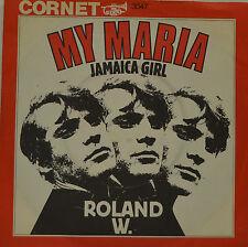 """ROLAND W. - MY MARIA JAMAICA GIRL  Single 7"""" ( I 455)"""