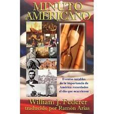 Minuto Americano: Los Acontecimientos Notables Del Significado Americano...