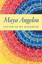 Letter to My Daughter by Maya Angelou (2008, Hardcover)