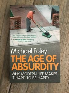 Age-of-Absurdity-by-Michael-Foley-Paperback-2011