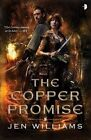 The Copper Promise by Jen Williams (Paperback / softback, 2016)