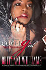 Cover Girl: Prized Possessions by Brittani Williams (Paperback, 2015)