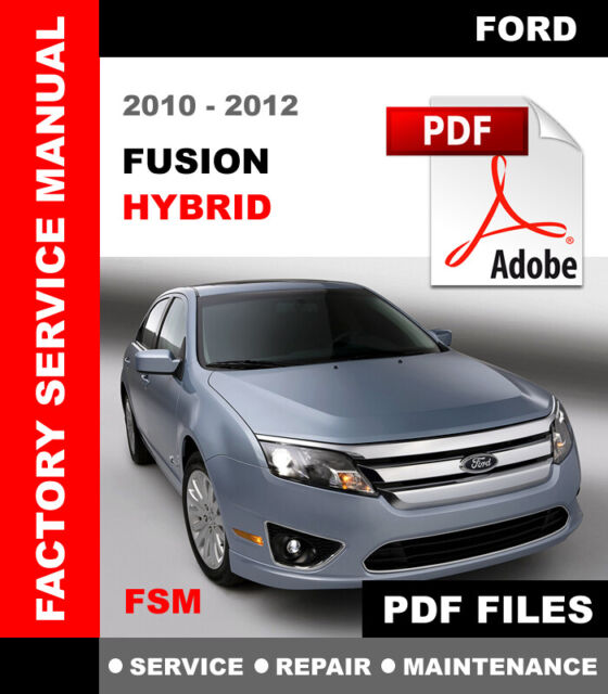 Ford Fusion Hybrid 2010 2011 2012 Factory Service Repair