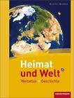 Heimat und Welt Weltatlas + Geschichte. Nordrhein-Westfalen (2011, Gebundene Ausgabe)
