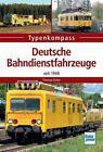 Deutsche Bahndienstfahrzeuge von Thomas Estler (2015, Taschenbuch)