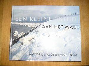 Een kleine ijstijd aan het wad / druk 1 von Koos Boertjens (2011, Taschenbuch) - Deutschland - Een kleine ijstijd aan het wad / druk 1 von Koos Boertjens (2011, Taschenbuch) - Deutschland