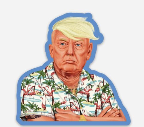 Donald Trump Vinyl Sticker Hawaiian Style Don High Quality President USA