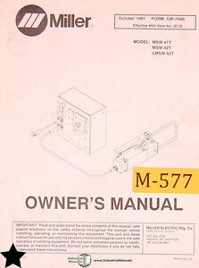 miller msw 41t msw 42t and lmsw 52t spot welding owner s manual ebay rh ebay com miller spot welder lmsw-52t manual miller spot welder lmsw-52t manual