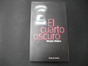 Libro El Cuarto Oscuro - Minette Walters | eBay