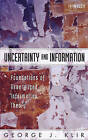 Uncertainty and Information: Foundations of Generalized Information Theory by G. J. Klir (Hardback, 2005)