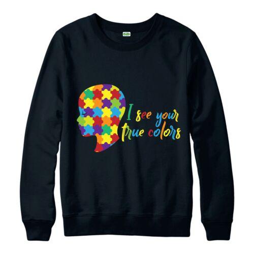 je vois vos vraies Couleurs Cadeau Design NEUF Autism Awareness Pull