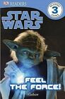 Star Wars: Feel the Force! by Benjamin Harper (Paperback / softback)