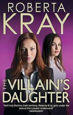 1 of 1 - The Villain's Daughter by Roberta Kray Medium Paperback 20% Bulk Book Discount