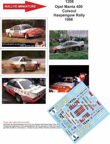 DECALS 1//18 REF 1208 OPEL MANTA 400 COLSOUL BASTOS HASPENGOUW RALLY 1986 RALLYE