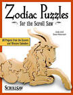 Zodiac Puzzles for Scroll Saw Woodworking: 30 Projects from the Eastern and Western Calendars by Judy Peterson, Dave Peterson (Paperback, 2009)
