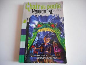 Details Sur Chair De Poule Horrorland Monsieur Mechant Garcon R L Stine Bayard