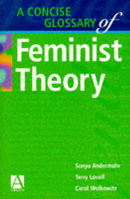 A Concise Glossary of Feminist Theory (A Hodder Arnold Publication)-ExLibrary