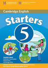 Cambridge Young Learners English Tests Starters 5 Student's Book: Examination Papers from the University of Cambridge ESOL Examinations by Cambridge ESOL (Paperback, 2007)