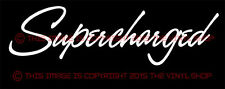 """Supercharged"" script VYNIL Decal for Hot Rods, Rat Rods, Gassers, Street Rods"