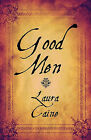 Good Men by Laura Caine (Paperback / softback, 2009)
