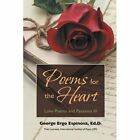 Poems for The Heart by Edd George Ergo Espinosa Book (paperback / Softback)