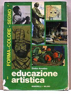 EDUCAZIONE-ARTISTICA-1-Forma-colore-segno-E-Accatino-Libro