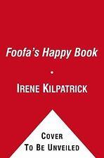 Foofa's Happy Book (Yo Gabba Gabba!) - New - Kilpatrick, Irene - Board book