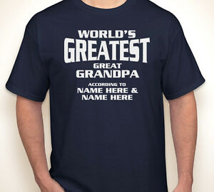 255e137e WORLD'S GREATEST GREAT GRANDPA CUSTOM ANY NAMES Father's Day papa T ...