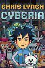 Cyberia by Chris Lynch (Hardback, 2008)