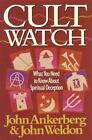 Cult Watch : What You Need to Know about Spiritual Deception by John Ankerberg and John Weldon (1991, Paperback)