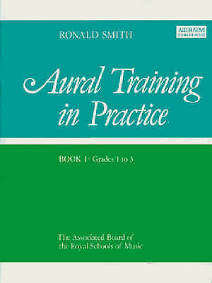 """""""AS NEW"""" Aural Training in Practice, Book I, Grades 1-3, Ronald Smith, Book"""