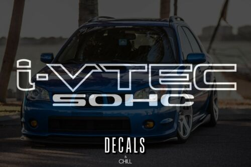 D16 B16 B18 B20 Civic JDM Vtec Si Type R 2x i-Vtec SOHC Decal Sticker