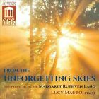 Margaret Ruthven Lang: From the Unforgetting Skies (CD, Jun-2013, Delos)