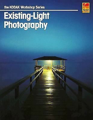 Existing-Light Photography (Kodak Workshop Series)