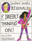 Reginald F. Dweebly Thunders on! by Malcolm Yorke (Paperback, 1994)