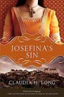 Josefina's Sin (Original) by Claudia H Long (Paperback / softback, 2011)