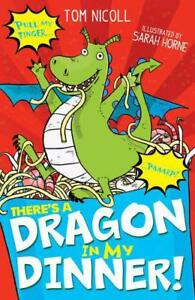 There-039-s-a-Dragon-in-My-Dinner-by-Tom-Nicoll-NEW-Book-FREE-amp-FAST-Delivery-Pa