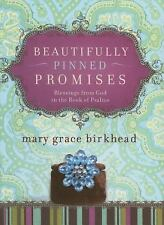 Beautifully Pinned Promises: Blessings from God in the Book of Psalms (Heirloom