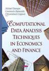 Computational Data Analysis Techniques in Economics & Finance by Nova Science Publishers Inc (Hardback, 2015)