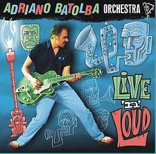 ADRIANO BATOLBA ORCHESTRA - Live N Loud  10 Inch Vinyl (Brian Setzer) Rockabilly