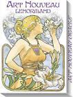 Art Nouveau Lenormand by Lunaea Weatherstone (Mixed media product, 2016)