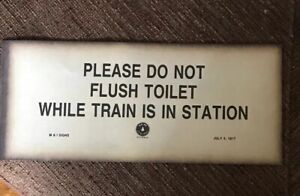 034-PLEASE-DO-NOT-FLUSH-TOILET-WHILE-TRAIN-IS-IN-STATION-034-1917-Paper-RAILROAD