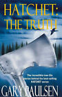 Hatchet: The Truth by Gary Paulsen (Paperback, 2001)
