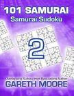 Samurai Sudoku 2: 101 Samurai by Dr Gareth Moore (Paperback / softback, 2013)