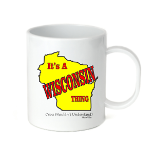 Details about  /Coffee Cup Mug Travel 11 15 oz It/'s A Wisconsin Thing Wouldn/'t Understand