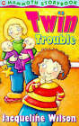 Twin Trouble by Jacqueline Wilson (Paperback, 1995)