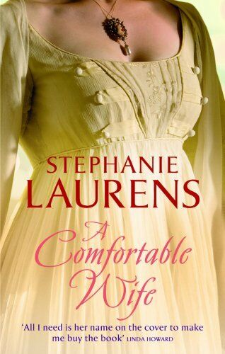 A Comfortable Wife (MIRA PB) By Stephanie Laurens