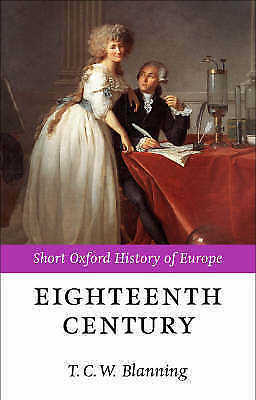 1 of 1 - The Eighteenth Century: Europe 1688-1815 by Oxford University Press (Paperback,