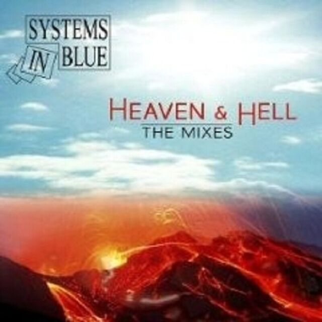 """SYSTEMS IN BLUE """"HEAVEN & HELL THE MIXES"""" CD NEW"""