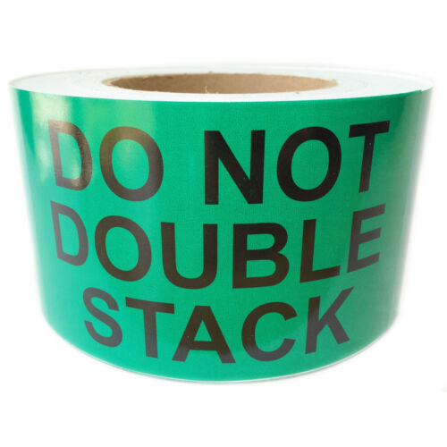 """Glossy Green /""""Do Not Double Stack/"""" Labels Stickers 500 ct Roll 5/"""" by 3/"""""""